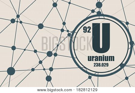 Uranium chemical element. Sign with atomic number and atomic weight. Chemical element of periodic table. Molecule And Communication Background. Connected lines with dots.
