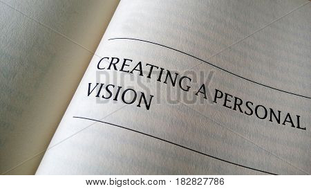 Creating A Personal Vision