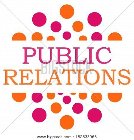 Public relations text written over pink orange background.