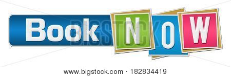 Book now text written over colorful background.