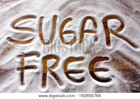 Sugar free sign on wooden table background