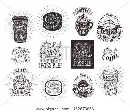 Set of coffee quotes. Hand-drawn lettering for prints , posters, menu design and invitation . Calligraphy and typography style, chalk design.
