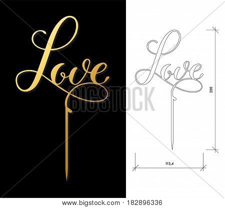 Die cut Cake Topper. Laser cut vector word 'Love'. Cutout handmade silhouette for unique wedding decor. The table sign is suitable for way to top of cake in wedding, engagement, or anniversary