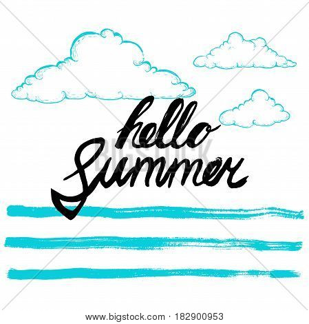 Hello summer black hand written phrase on stylized background. Calligraphy. Inscription ink hello summer. Hand drawn sketch clouds. Blue vector design template.