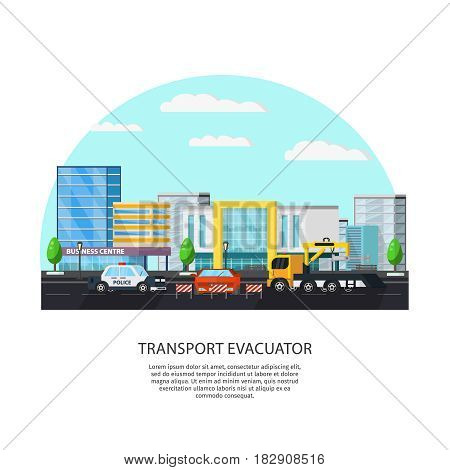 Colorful transport evacuator concept with police automobile and tow truck evacuating car on cityscape vector illustration
