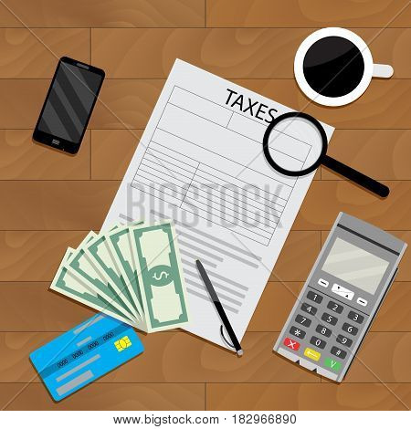 Business table with coffee and tax form. Vector illustration