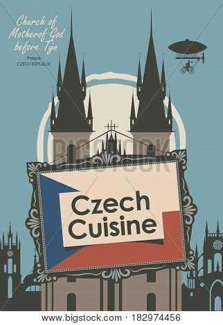 vector banner for a restaurant Czech cuisine with czech flag and Church of Mother of God befor tyn