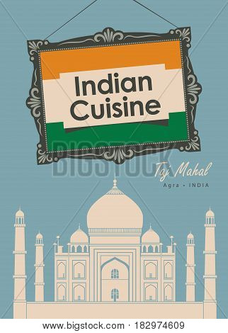 vector banner for a restaurant Indian cuisine with indian flag and Taj Mahal