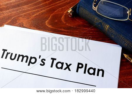 Document with title Trump Tax Plan on a table.