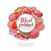 Meat products delicatessen vector poster for butcher shop or farmer market. Gourmet gastronomy ham bacon brisket, pork lard, frankfurter and wiener or saveloy sausages, salami or cervelat and steak poster