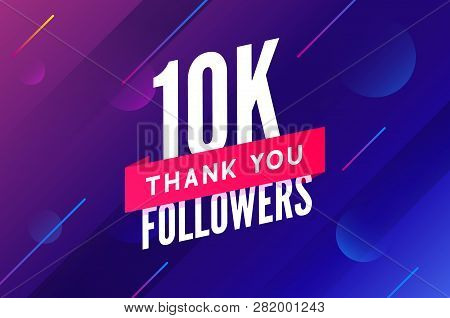 10000 Followers Vector. Greeting Social Card Thank You Followers. Congratulations 10k Follower Desig