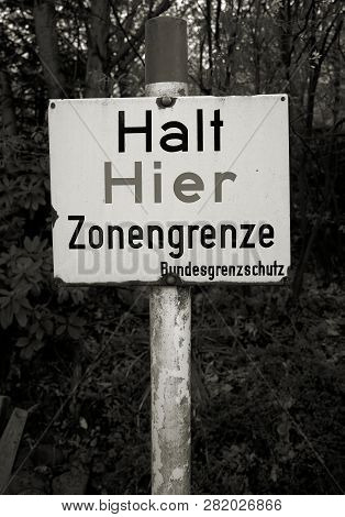 Warning Sign On The Former Inner German Border With The Inscription
