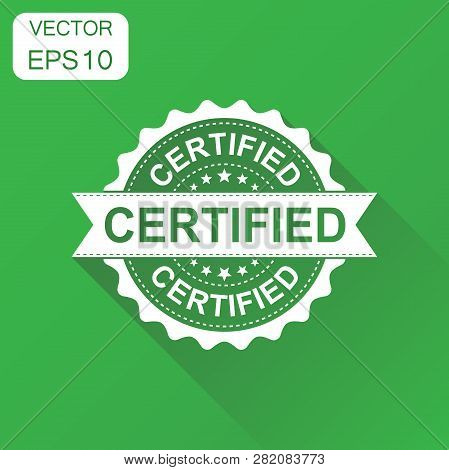 Certified Rubber Stamp Icon. Business Concept Certified Stamp Pictogram. Vector Illustration On Gree