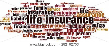 Life Insurance Word Cloud Concept. Vector Illustration On White