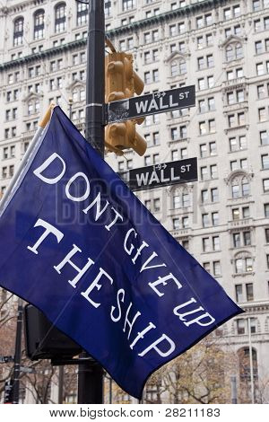 NEW YORK - NOV 17: A close up of a banner that reads 'Don't Give Up The Ship' on Broadway and Wall Streets mid-morning on OWS  'Day of Disruption' on November 17, 2011 in New York City, NY.