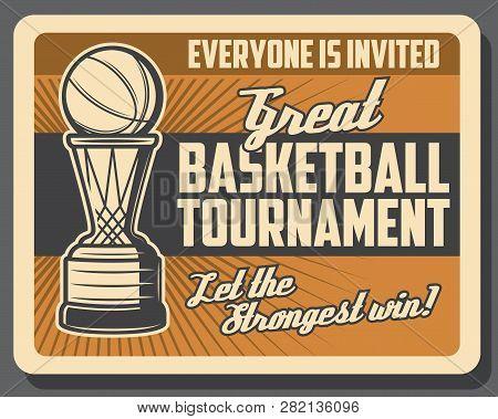 Basketball Sport Game, Basket And Ball, Retro Vector. Sporting Tournament, Team Game League. Champio
