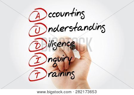 Audit - Accounting, Understanding, Diligence, Inquiry, Training Acronym With Marker, Business Concep