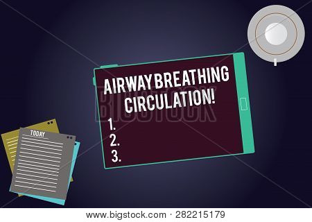 Writing note showing Airway Breathing Circulation. Business photo showcasing Memory aid for rescuers performing CPR Tablet Screen Cup Saucer and Filler Sheets on Color Background. poster