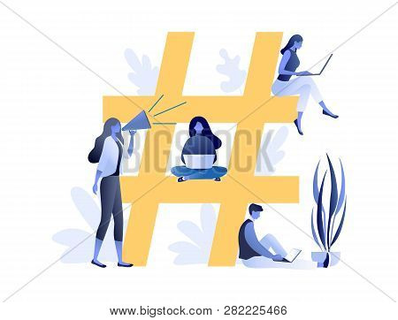 Hashtag - Big Symbol With Little People Using Laptop For Sending Posts And Sharing Them In Social Me