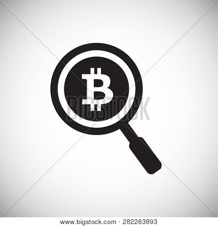 Bitcoin Search Loupe On White Background Icon