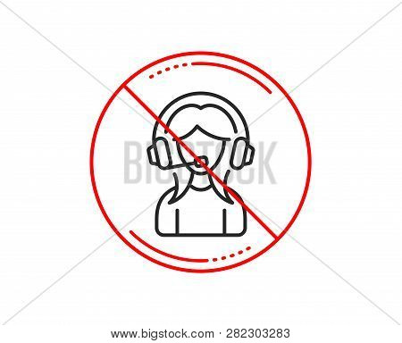 No Or Stop Sign. User Support Line Icon. Female Profile Sign. Woman Person Silhouette Symbol. Cautio