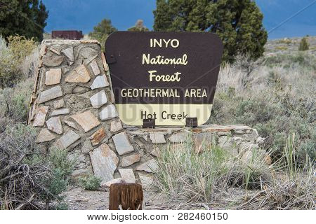 Mammoth Lakes, Ca - May 30, 2018: Sign For The Inyo National Forest Hot Creek Geothermal Area During