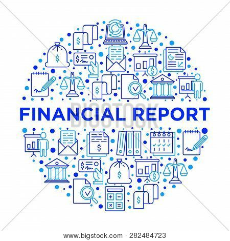 Financial Report Concept In Circle With Thin Line Icons: Bank, Financial Analytics, Calculate, Signa