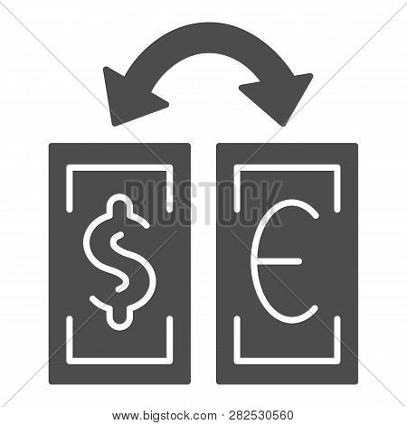 Currency Exchange Solid Icon. Dollar And Euro Exchange Vector Illustration Isolated On White. Bankno