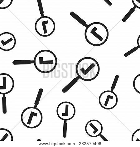 Loupe With Ok Mark Seamless Pattern Background. Business Flat Vector Illustration. Magnifier Search