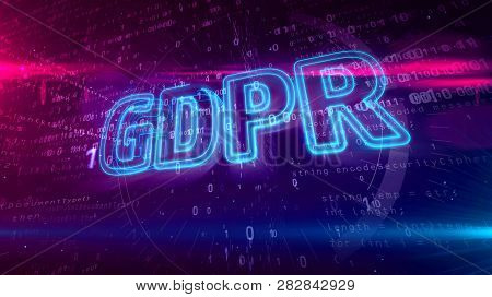 Gdpr General Data Protection Regulation Law On Digital Background. Privacy Safety In European Union.