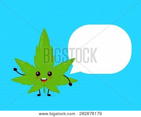 Funny Smiling Happy Marijuana Weed Leaf Face With Speech Bubble Sign.vector Flat Cartoon Character I