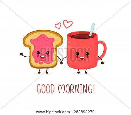 Happy Cute Smiling Funny Cup Of Tea,coffee And Toast With Jam.vector Flat Cartoon Character Illustra