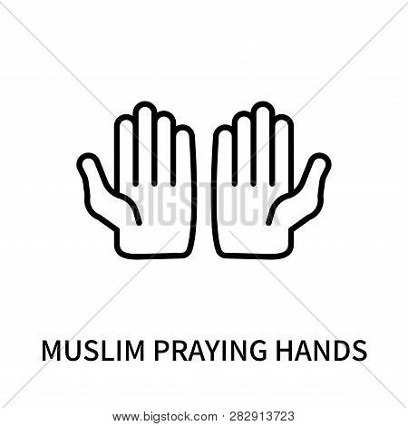 Muslim Praying Hands Icon Isolated On White Background. Muslim Praying Hands Icon Simple Sign. Musli