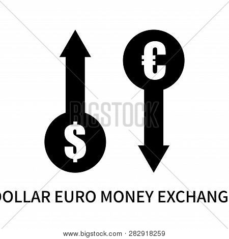 Dollar Euro Money Exchange Icon Isolated On White Background. Dollar Euro Money Exchange Icon Simple