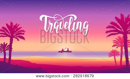 Romantic Lovers In The Boat Vacation On The Beach At Sunset Illustration. Silhouette Overwater Of A