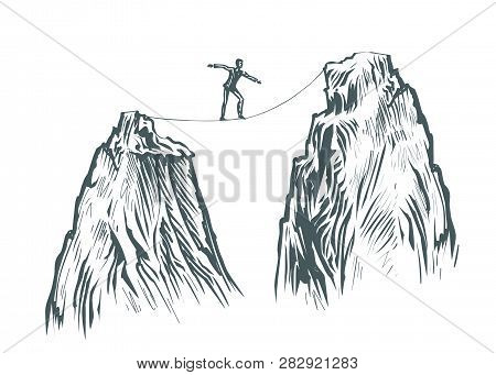 Businessman Goes On A Tightrope In The Mountains. Business Concept, Sketch Vector