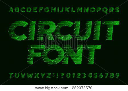 Circuit Board Font. Cyber Vector Alphabet. Digital Hi-tech Style Letters And Numbers In Green.