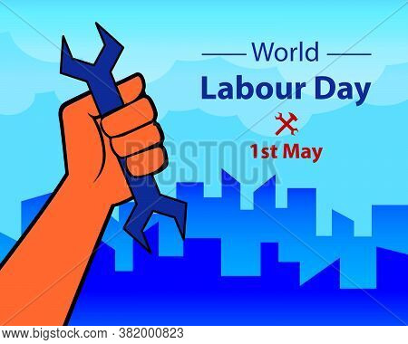 1st May International Labour Day Greeting With Hands Of Labourer Representing Power. Vector Illustra
