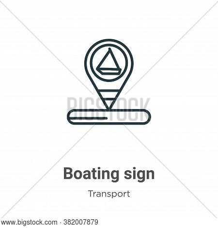 Boating sign icon isolated on white background from transport collection. Boating sign icon trendy a