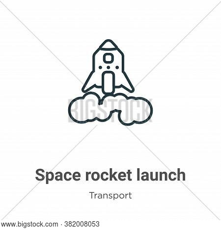 Space rocket launch icon isolated on white background from transport collection. Space rocket launch