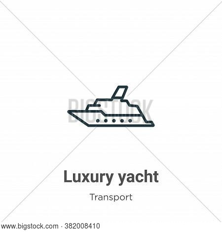 Luxury yacht icon isolated on white background from transport collection. Luxury yacht icon trendy a
