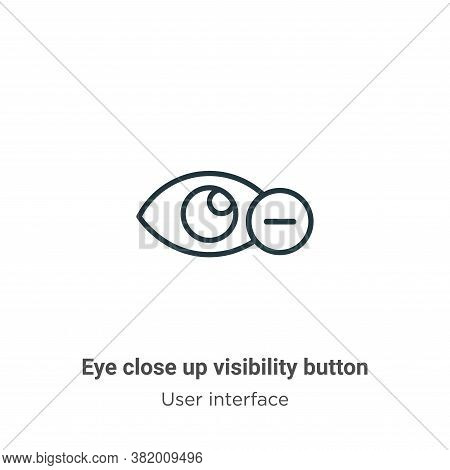 Eye close up visibility button icon isolated on white background from user interface collection. Eye