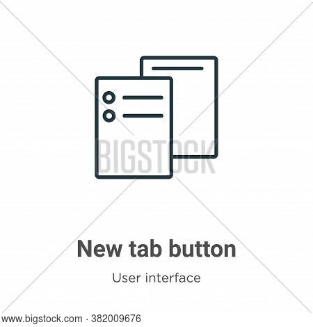 New tab button icon isolated on white background from user interface collection. New tab button icon