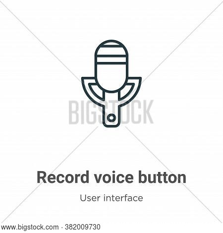 Record voice button icon isolated on white background from user interface collection. Record voice b