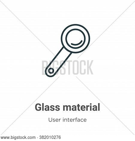 Glass material icon isolated on white background from user interface collection. Glass material icon