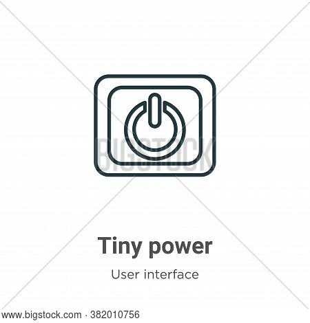 Tiny power icon isolated on white background from user interface collection. Tiny power icon trendy