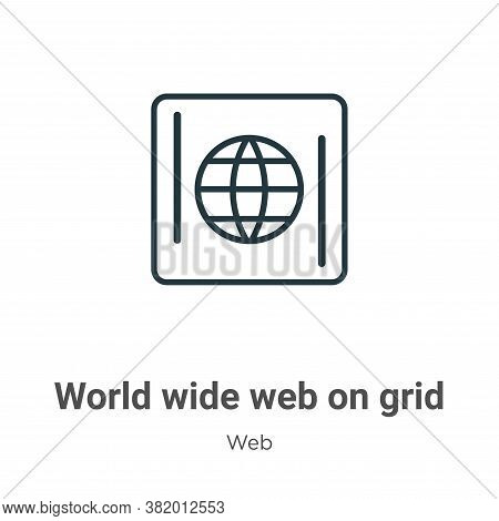 World wide web on grid icon isolated on white background from web collection. World wide web on grid