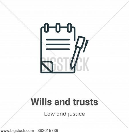 Wills and trusts icon isolated on white background from law and justice collection. Wills and trusts