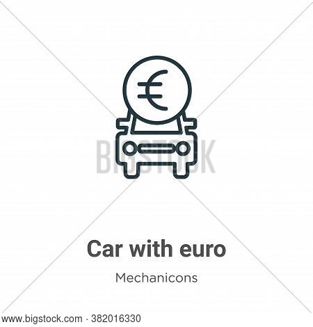 Car with euro symbol icon isolated on white background from mechanicons collection. Car with euro sy