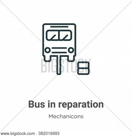 Bus in reparation icon isolated on white background from mechanicons collection. Bus in reparation i